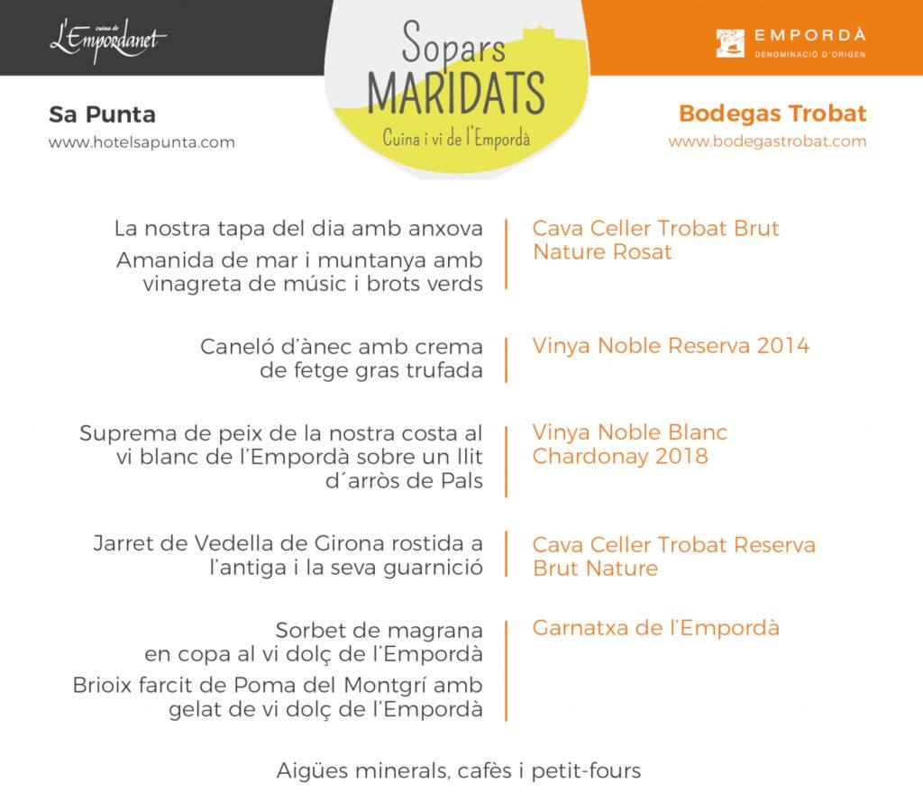 Sopar Maridat amb Bodegas Trobat al Hotel Restaurant Sa Punta organitzat per Cuina de l'Empordanet, Cuina del Vent i DO Empordà.